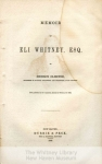 mssb38-1-n-title-page-memoir-of-eli-whitney-by-denison-olms1-1278-800-600-80-wm-center_bottom-50-watermark2png