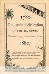 mss283-2-d-program-for-centennial-celebration-chesire-conn-18802-1784-800-600-80-wm-center_bottom-50-watermark2png